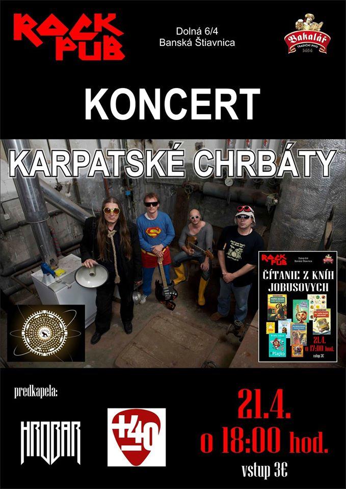 Koncert Karpatske chrbaty - Hrobar +-40 - Rock Pub - 21.4.2017